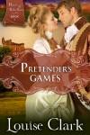 Pretender's Games by Louse Clark